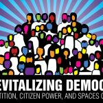 Revitalizing Democracy