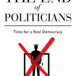 The End of Politicians